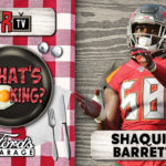 Shaquil Barrett What's Cooking?